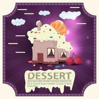 Haus backen Cupcake mit Zitrusfrüchten auf dem Dach und Kirsche mit der Aufschrift Dessert quadratischen Aufkleber flachen Design vektor