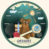 Schokoladen-Teddybär mit Süßigkeiten, die neben Kisten von Geschenken mit dem flachen Entwurf des runden Aufklebers der Wörter Dessert sitzen vektor
