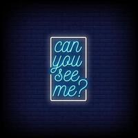 Kannst du mich sehen? Neonzeichen Stil Text Vektor