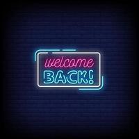 välkommen tillbaka neonskyltar stil text vektor