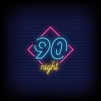 90 natt neonskyltar stil text vektor