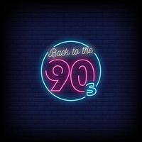 zurück zu den Neonzeichen Stil Textvektor der 90er Jahre vektor