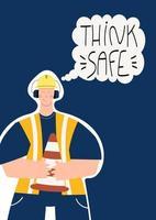 Denken Sie sicheres handgeschriebenes Phrasenplakat mit Industriearbeiter vektor