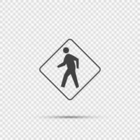 Fußgängerüberwegzeichen auf transparentem Hintergrund vektor