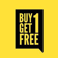 Kauf 1 bekomme 1 gratis. Kaufen Sie eine erhalten Sie eine kostenlose, Verkauf Banner, Rabatt-Tag Design-Vorlage. vektor