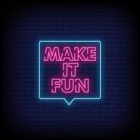 machen es Spaß Neonzeichen Stil Text Vektor