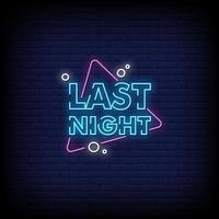 letzte Nacht Leuchtreklamen Stil Textvektor vektor