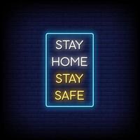 Bleib zu Hause Bleib sicher Leuchtreklamen Stil Textvektor vektor