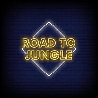 väg till djungel neonskyltar stil text vektor