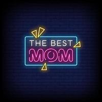 die beste Mutter Neon Zeichen Stil Text Vektor