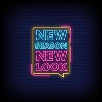 ny säsong nytt utseende neonskyltar stil text vektor