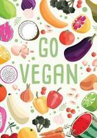 Gehen Sie vegane vertikale Plakatschablone mit Sammlung von frischem Bio-Obst und Gemüse. bunte Hand gezeichnete Illustration auf hellgrünem Hintergrund. vegetarisches und veganes Essen. vektor