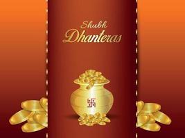 Shubh Dhanteras Feier Grußkarte mit kreativen Goldmünztopf auf kreativem Hintergrund vektor