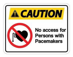 Kein Zugang für Personen mit Herzschrittmachersymbol auf weißem Hintergrund
