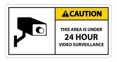 Vorsicht dieser Bereich ist unter 24 Stunden Videoüberwachungssymbolzeichen isoliert auf weißem Hintergrund, Vektorillustration vektor