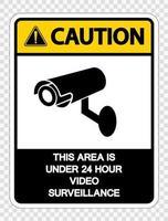 Vorsicht, dieser Bereich befindet sich unter einem 24-Stunden-Videoüberwachungsschild auf transparentem Hintergrund vektor