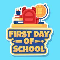 Erster Tag des Schule-Aufkleber-Vektors