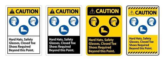 Warnschild Schutzhelme, Schutzbrille, geschlossene Zehenschuhe über diesen Punkt hinaus erforderlich vektor