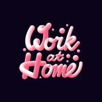 Arbeit zu Hause 3D-Schriftzug isoliert auf dunklem Hintergrund. Vektorillustration vektor