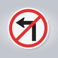 sväng inte vänster trafik vägskylt vektor