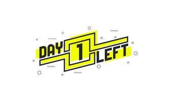 Noch 1 Tag Countdown-Zeichen zum Verkauf oder zur Verkaufsförderung. vektor