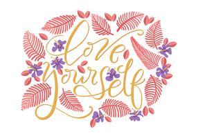 Liebe dich selbst Typografie vektor