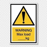 Symbol Warnung max. Last kg Zeichen vektor