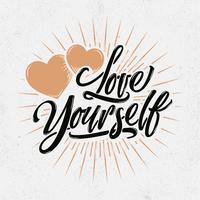 Liebe dich selbst Typografie