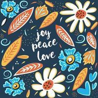 Freude Frieden Liebe Hand gezeichnete Vektorkarte. motivierende und inspirierende Phrase. Plakat, Fahne, Grußkarten-Gestaltungselement vektor