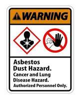 Warnschild Krankheitsgefahr Nur autorisiertes Personal vektor