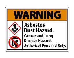Warnhinweis Sicherheitsetikett Asbeststaubgefahr Krebs- und Lungenkrankheitsgefahr Nur autorisiertes Personal vektor