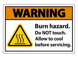 Warnung Brandgefahr Sicherheit Berühren Sie nicht das Etikett vektor