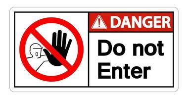 Gefahr nicht Symbolzeichen auf weißem Hintergrund eingeben vektor