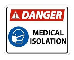 Gefahr medizinisches Isolationszeichen vektor