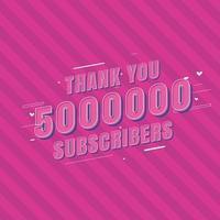 Vielen Dank, dass Sie 5000000 Abonnenten feiern vektor