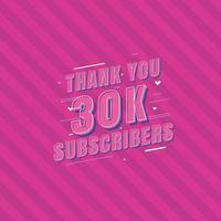 Vielen Dank, dass Sie 30.000 Abonnenten feiern vektor