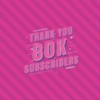 Vielen Dank, dass Sie 80.000 Abonnenten feiern vektor