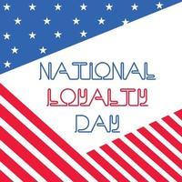 vektorillustration av en bakgrund för nationell lojalitetsdag. vektor