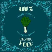 Dies ist eine Doodle-Illustration von Lauch mit Vintage-Mustern und Schriftzug 100 Prozent Bio-Lebensmittel vektor