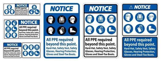 Beachten Sie, dass ppe über diesen Punkt hinaus erforderlich ist. Schutzhelm Schutzbrille Gehörschutz vektor