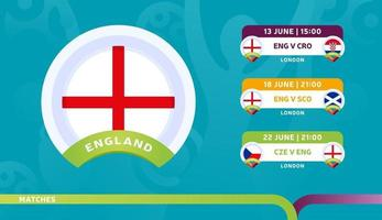 England Nationalmannschaft Zeitplan Spiele in der Endphase bei der 2020 Fußball-Meisterschaft Vektor-Illustration von Fußball 2020 Spiele vektor