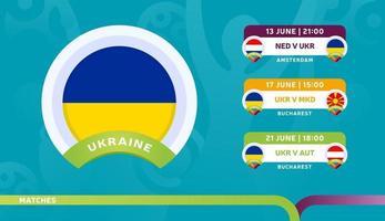 Zeitplan für Spiele der ukrainischen Nationalmannschaft in der Endphase bei der Vektorillustration der Fußballmeisterschaft 2020 für Fußballspiele 2020 vektor