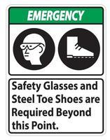 Darüber hinaus sind eine Schutzbrille für Notschilder und Stahlkappenschuhe erforderlich vektor