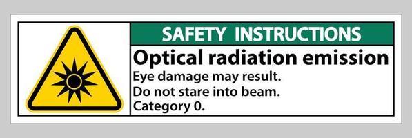 Sicherheitshinweis Zeichen optische Strahlung Emissionssymbol Zeichen auf weißem Hintergrund isolieren vektor