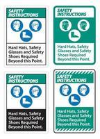 Sicherheitshinweise kennzeichnen Schutzhelme Schutzbrillen und Sicherheitsschuhe, die über diesen Punkt hinaus erforderlich sind, mit dem Symbol ppe vektor