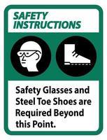 Darüber hinaus sind Schutzbrillen und Zehenschuhe aus Stahl erforderlich vektor
