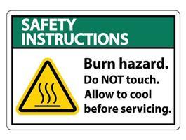 Sicherheitshinweise Brandgefahr Sicherheit Berühren Sie nicht das Etikett auf dem weißen Hintergrund vektor