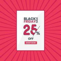 Black Friday Sales Banner 25 Prozent Rabatt auf Black Friday Promotion 25 Prozent Rabattangebot vektor