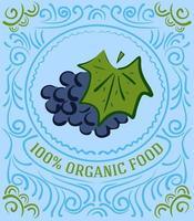Vintage-Label mit Trauben und Schriftzug 100 Prozent Bio-Lebensmittel vektor