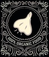 Vintage-Label mit Knoblauch und Schriftzug 100 Prozent Bio-Lebensmittel vektor